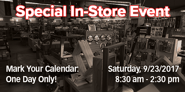 Woodworkers Showroom Special In-Store Event - September 23rd